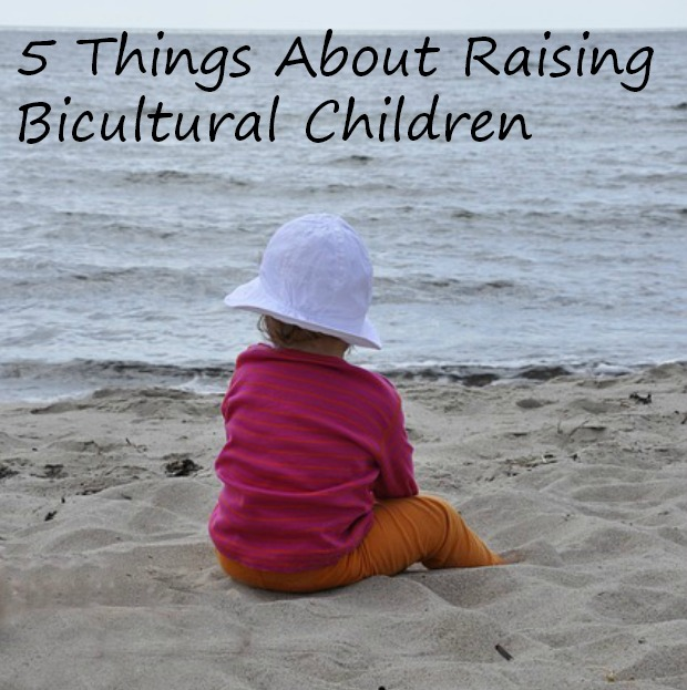 5 Things About Raising Bicultural Children