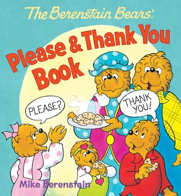The Berenstain Bears' Please & Thank You Book #Giveaway