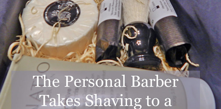 The Personal Barber Takes Shaving to a Beautiful Level!
