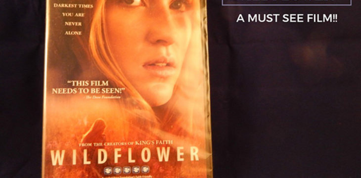 Wildflower A Must See Film