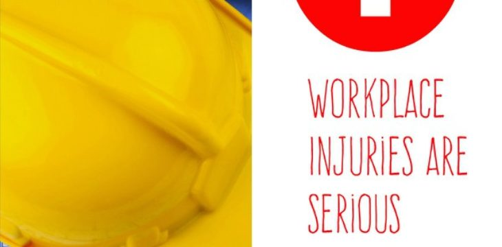 Workplace Injuries are Serious Business