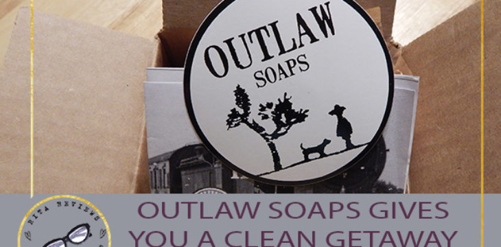 outlaw soaps gives you a clean getaway