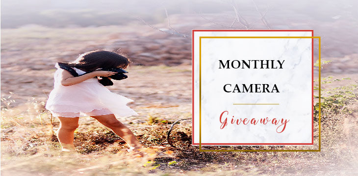Monthly Camera Giveaway Featured March 2017