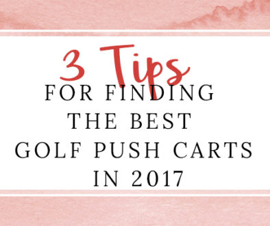 3 tips for golf push cart