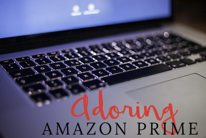 Adoring Amazon Prime